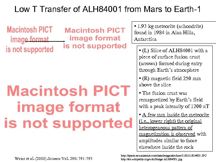 Low T Transfer of ALH 84001 from Mars to Earth-1 • 1. 93 kg