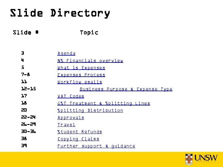 Slide Directory Slide # 3 4 5 7 -8 11 12 -15 17 18