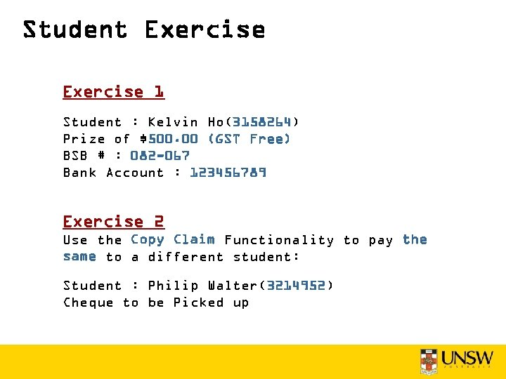 Student Exercise 1 Student : Kelvin Ho(3158264) Prize of $500. 00 (GST Free) BSB