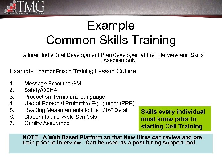 Example Common Skills Training Tailored Individual Development Plan developed at the Interview and Skills