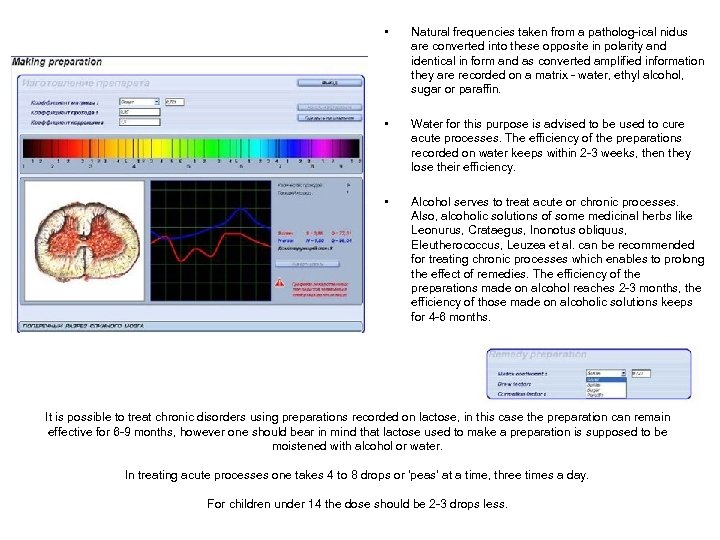 • Natural frequencies taken from a patholog-ical nidus are converted into these opposite