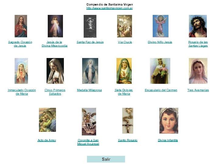 Compendio de Santísima Virgen http: //www. santisimavirgen. com. ar Sagrado Corazón de Jesús Inmaculado
