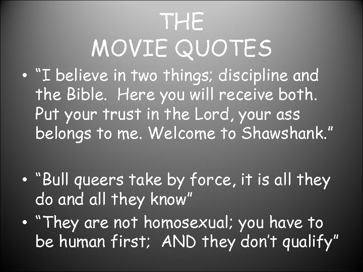 """THE MOVIE QUOTES • """"I believe in two things; discipline and the Bible. Here"""