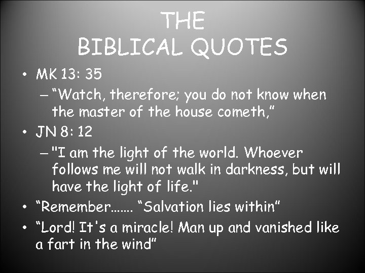 """THE BIBLICAL QUOTES • MK 13: 35 – """"Watch, therefore; you do not know"""