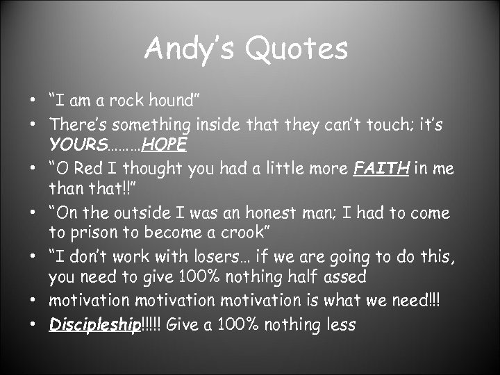 """Andy's Quotes • """"I am a rock hound"""" • There's something inside that they"""