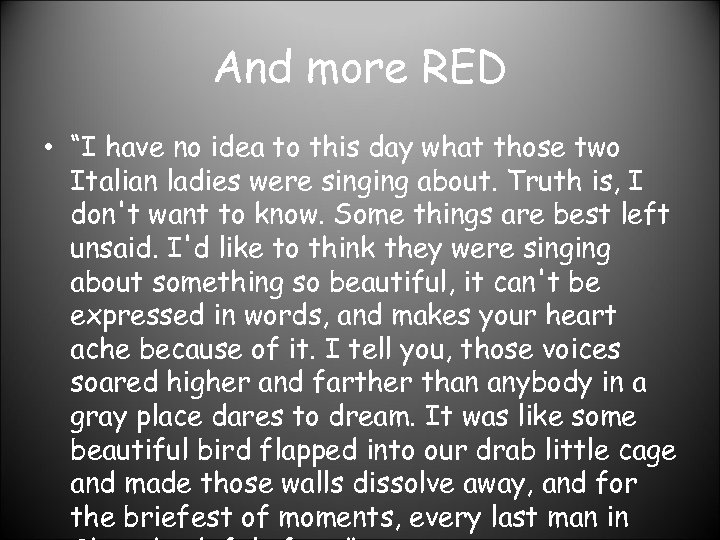 """And more RED • """"I have no idea to this day what those two"""