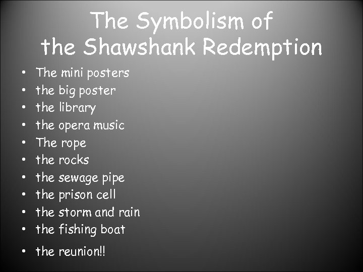 The Symbolism of the Shawshank Redemption • • • The mini posters the big