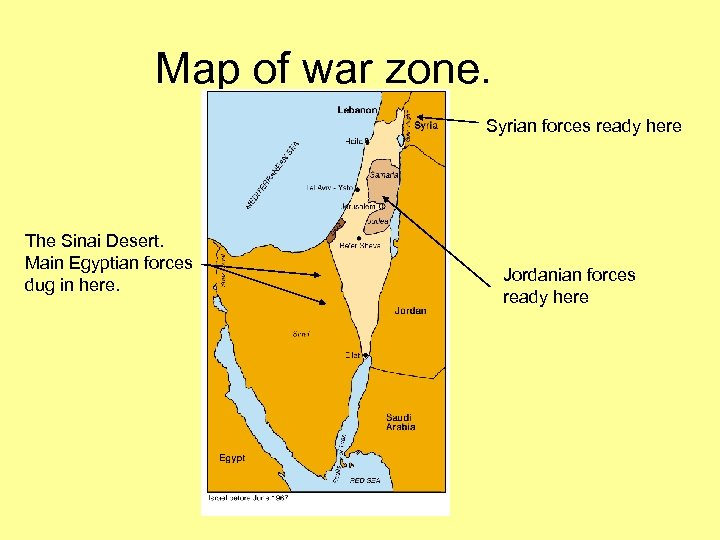 Map of war zone. Syrian forces ready here The Sinai Desert. Main Egyptian forces