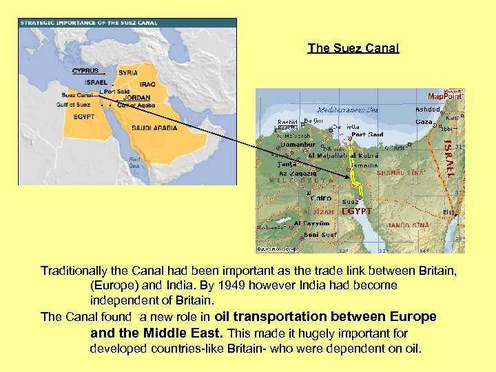 The Suez Canal Traditionally the Canal had been important as the trade link between