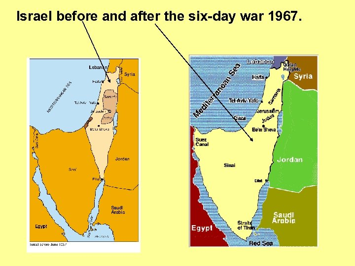 Israel before and after the six-day war 1967.