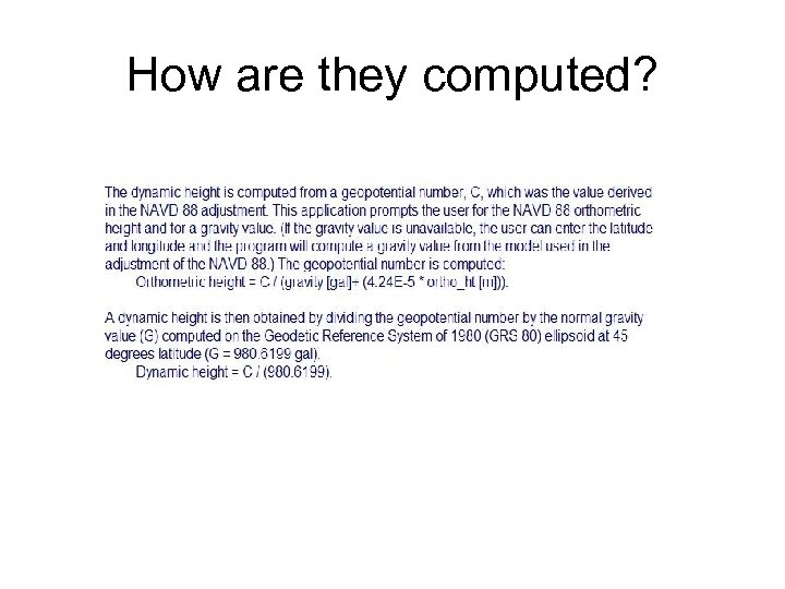 How are they computed?