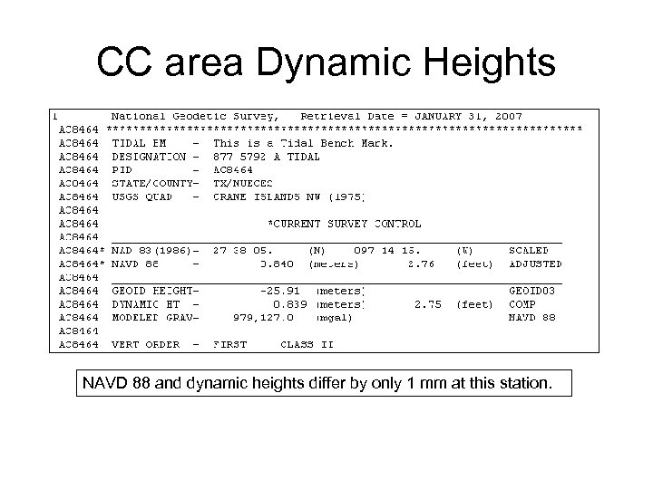 CC area Dynamic Heights NAVD 88 and dynamic heights differ by only 1 mm