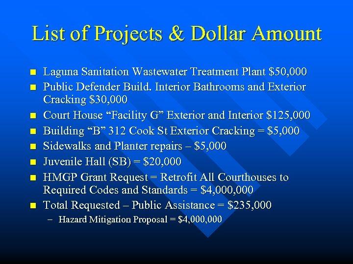 List of Projects & Dollar Amount n n n n Laguna Sanitation Wastewater Treatment