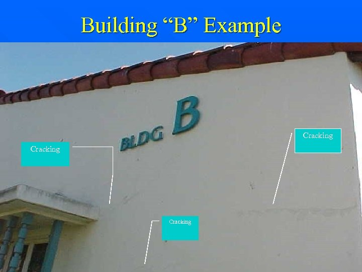"Building ""B"" Example Cracking"