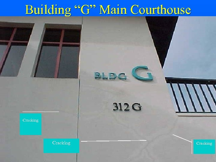 "Building ""G"" Main Courthouse Cracking"