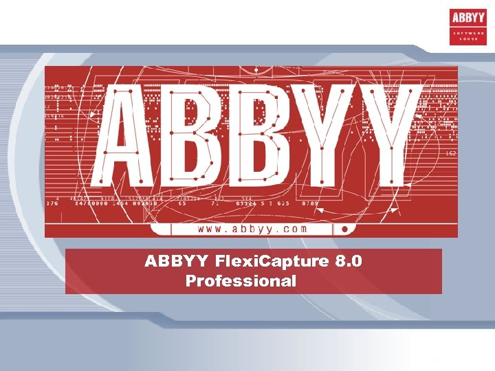 ABBYY Flexi. Capture 8. 0 Professional