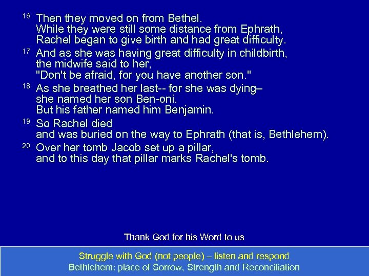 16 17 18 19 20 Then they moved on from Bethel. While they were
