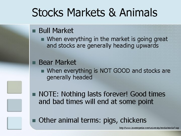 Stocks Markets & Animals n Bull Market n n When everything in the market