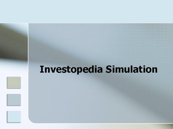 Investopedia Simulation