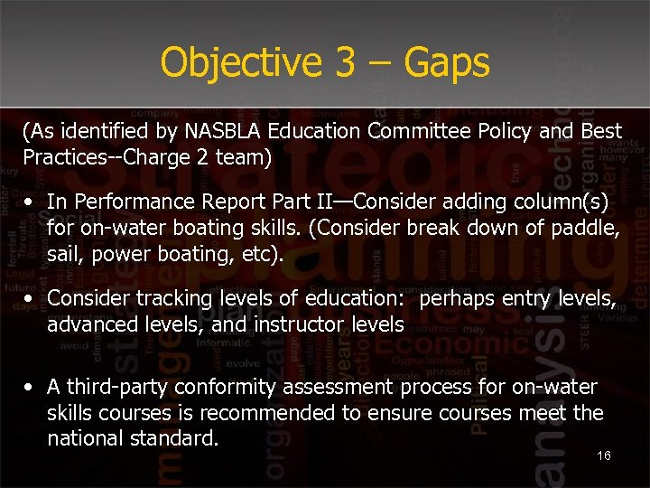 Objective 3 – Gaps (As identified by NASBLA Education Committee Policy and Best Practices--Charge