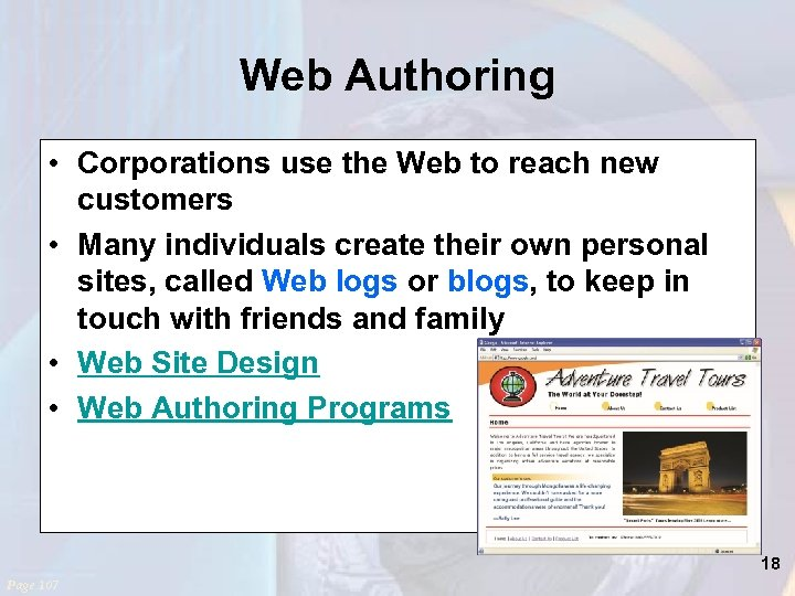 Web Authoring • Corporations use the Web to reach new customers • Many individuals