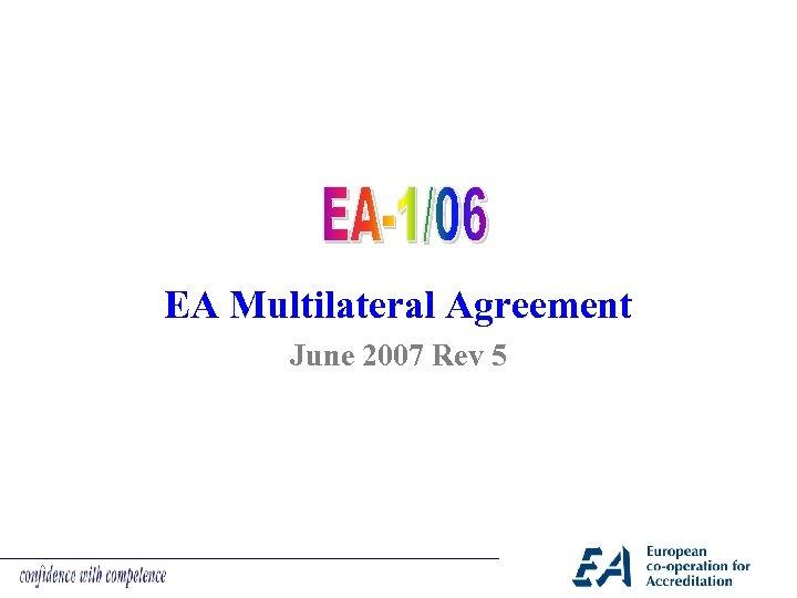 EA Multilateral Agreement June 2007 Rev 5