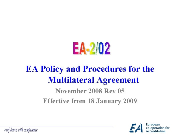 EA Policy and Procedures for the Multilateral Agreement November 2008 Rev 05 Effective from