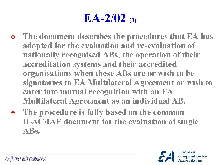 EA-2/02 (1) v v The document describes the procedures that EA has adopted for