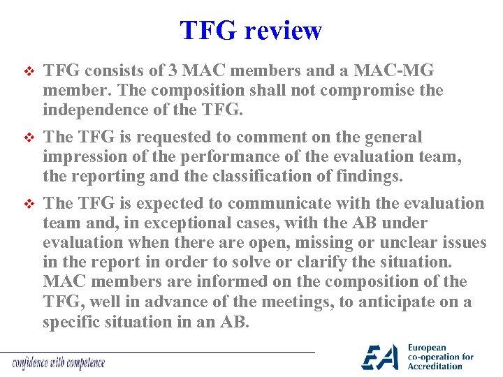 TFG review v v v TFG consists of 3 MAC members and a MAC-MG