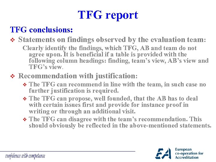 TFG report TFG conclusions: v Statements on findings observed by the evaluation team: Clearly