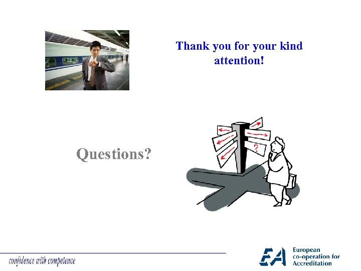 Thank you for your kind attention! Questions?