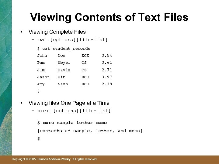 Viewing Contents of Text Files • Viewing Complete Files – cat [options][file-list] • Viewing