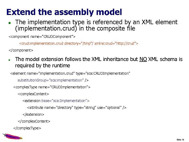 Extend the assembly model The implementation type is referenced by an XML element (implementation.