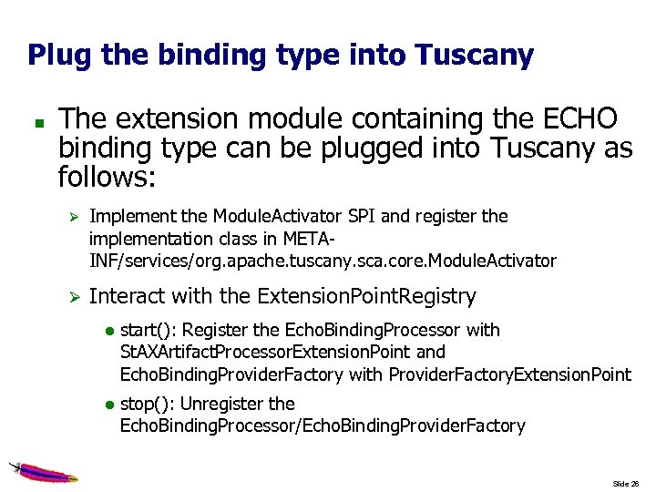 Plug the binding type into Tuscany The extension module containing the ECHO binding type