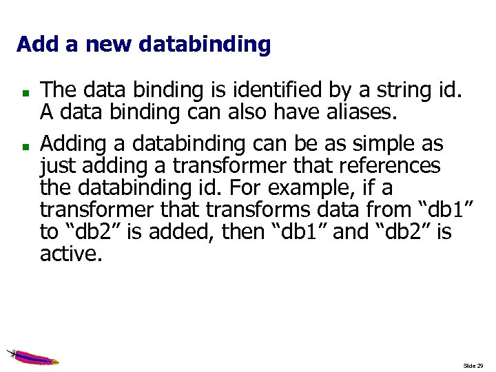Add a new databinding The data binding is identified by a string id. A