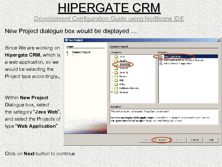 HIPERGATE CRM Development Configuration Guide using Net. Beans IDE New Project dialogue box would