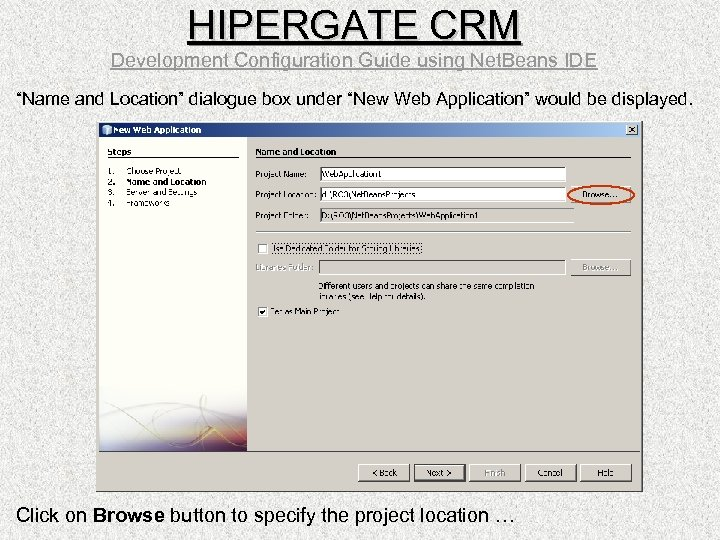 "HIPERGATE CRM Development Configuration Guide using Net. Beans IDE ""Name and Location"" dialogue box"