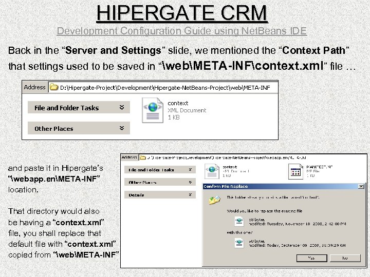 "HIPERGATE CRM Development Configuration Guide using Net. Beans IDE Back in the ""Server and"