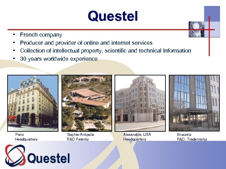 Questel • • French company Producer and provider of online and internet services Collection