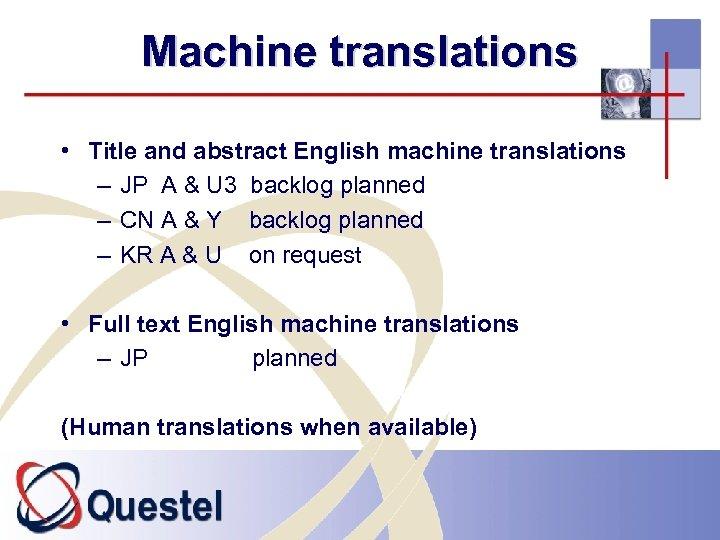 Machine translations • Title and abstract English machine translations – JP A & U