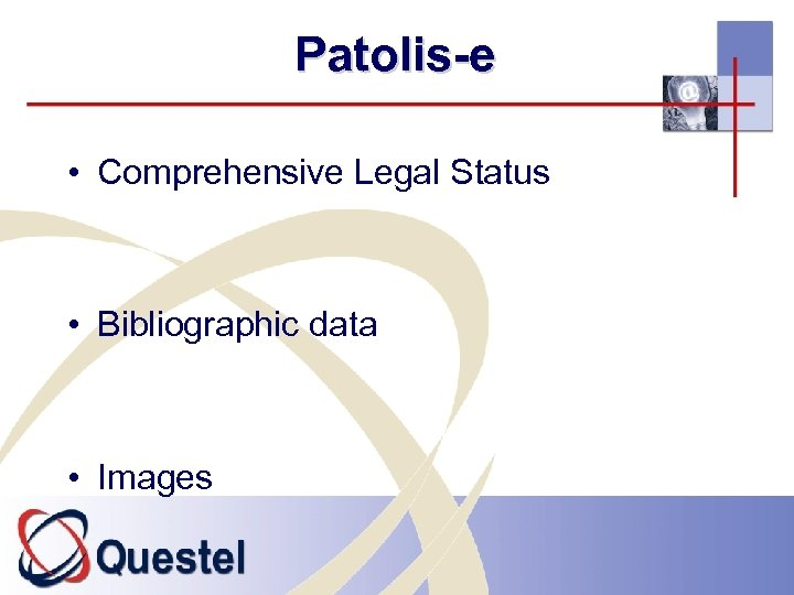 Patolis-e • Comprehensive Legal Status • Bibliographic data • Images
