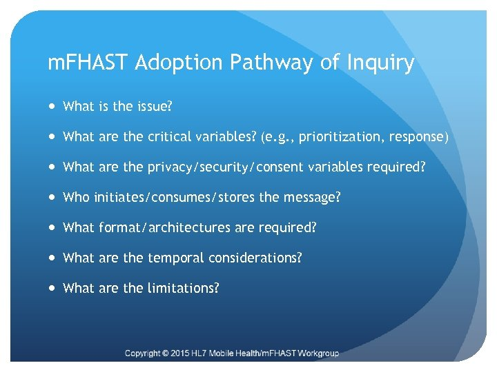 m. FHAST Adoption Pathway of Inquiry What is the issue? What are the critical