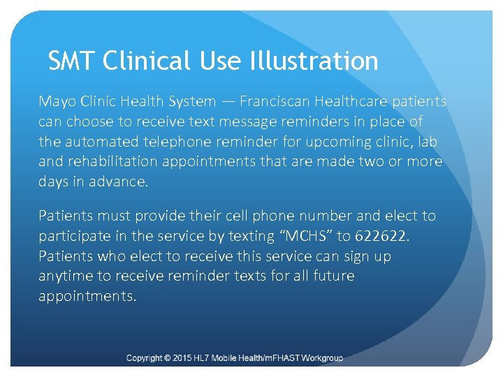 SMT Clinical Use Illustration Mayo Clinic Health System — Franciscan Healthcare patients can choose