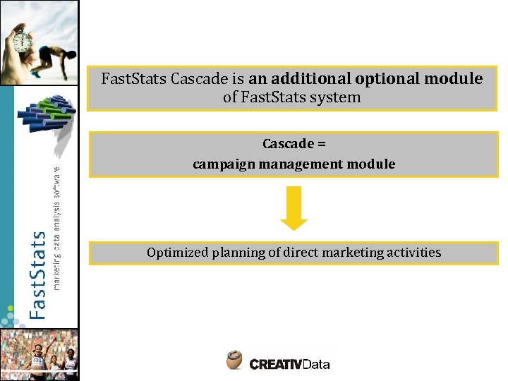 Fast. Stats Cascade is an additional optional module of Fast. Stats system Cascade =