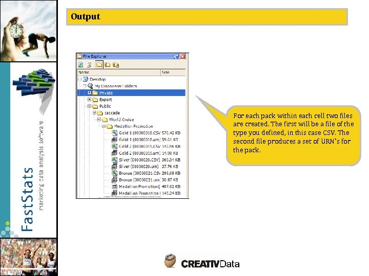 Output For each pack within each cell two files are created. The first will