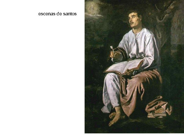 escenas de santos