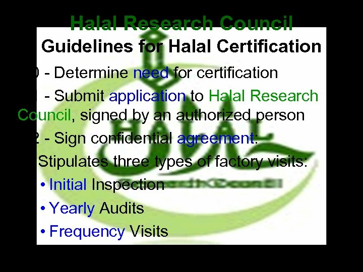 Halal Research Council Guidelines for Halal Certification • 1. 0 - Determine need for