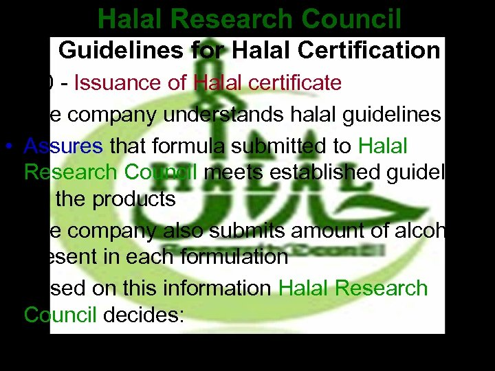Halal Research Council Guidelines for Halal Certification • 3. 0 - Issuance of Halal