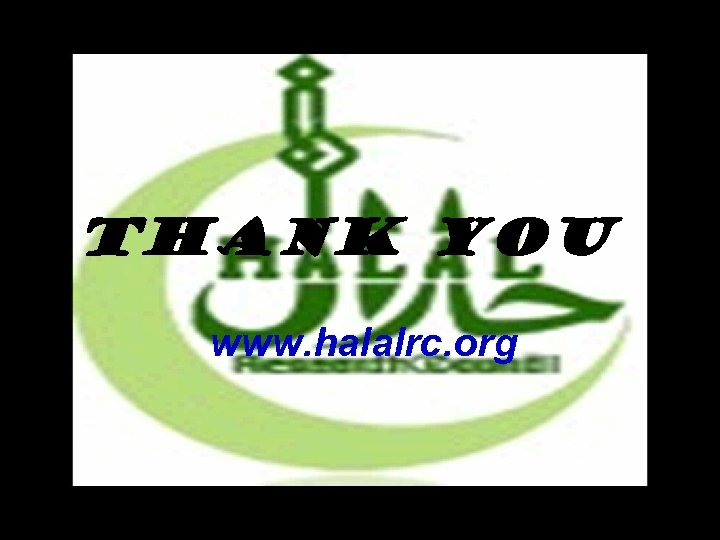 Thank you www. halalrc. org 3/16/2018 61