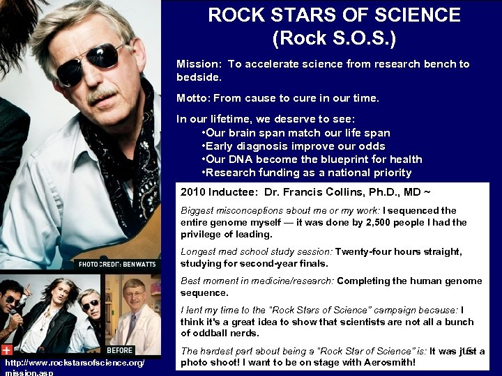 ROCK STARS OF SCIENCE (Rock S. O. S. ) Mission: To accelerate science from